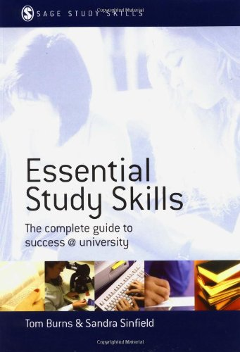 (Essential Study Skills: The Complete Guide to Success at University (SAGE Study Skills Series))