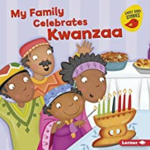 My Family Celebrates Kwanzaa (Holiday Time (Early Bird Stories ™))