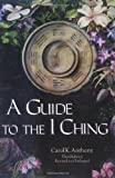 img - for A Guide to the I Ching book / textbook / text book