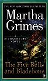 The Five Bells and Bladebone, Martha Grimes, 0451410386