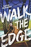 """Walk the Edge (Thunder Road)"" av Katie McGarry"
