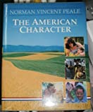 img - for The American Character by Peale, Norman Vincent, Buckley, William Thomas (1988) Hardcover book / textbook / text book