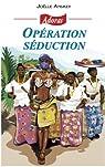 Operation séduction par Anskey