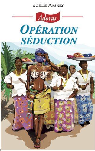 Operation séduction (French Edition)