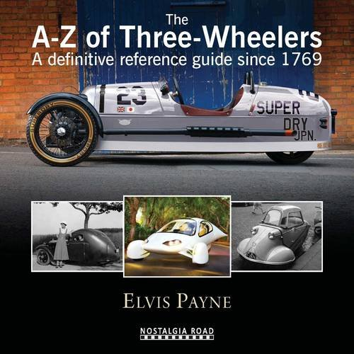 A-Z of Three-Wheelers: A definitive reference guide since 1769 PDF