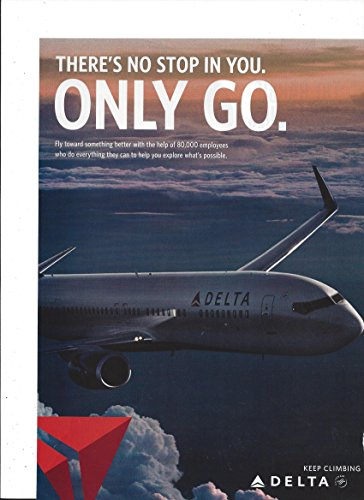 Promotional Print Ad For 2016 Delta Airlines: No Stop In You Plane (Promotional Stop)