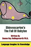 Shinvescarine's the Fall of Babylon, Damon Hollingsworth, 0595329489