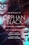 img - for The Science of Orphan Black: The Official Companion book / textbook / text book