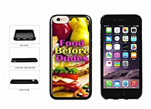 Food Before Dudes TPU RUBBER Phone Case Back Cover Apple iphone 6 4.7 ( es screen) includes fashion case Cloth and Warranty Label