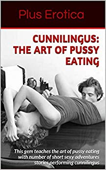 Art of performing cunnilingus