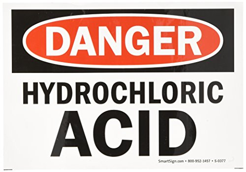 Hydrochloric Acid Sign (SmartSign Adhesive Vinyl OSHA Safety Sign, Legend