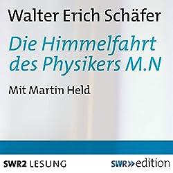Die Himmelfahrt des Physikers M.N.