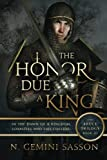The Honor Due a King (The Bruce Trilogy) (Volume 3)