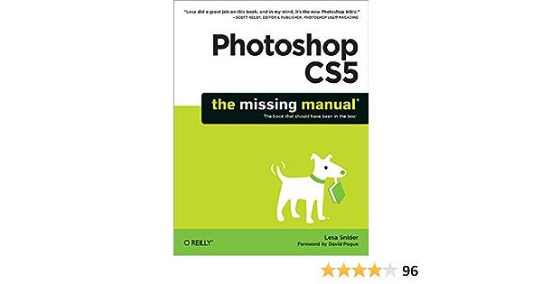 Buy Photoshop Cs5: The Missing Manual Key