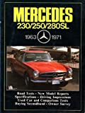 Mercedes 230, 250, 280Sl 63-71/M523Ae (Brooklands Books Road Tests Series) by R. M. Clarke (1985-04-03)