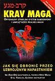 img - for Krav Maga jak sie Obronic Przed Uzbrojonym Napastnikiem (Polska wersja jezykowa) book / textbook / text book