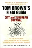 Tom Brown's Guide to City and Suburban Survival, Tom Brown and Brandt Morgan, 0425091724
