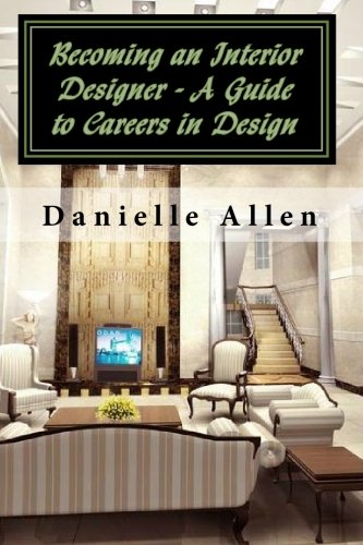 Download Becoming An Interior Designer   A Guide To Careers In Design Book  Pdf | Audio Id:wnurcgx