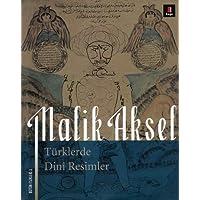 Türklerde Dini Resimler: Bütün Eserleri 3