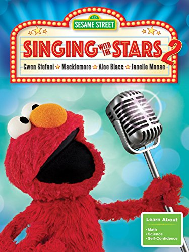 Sesame Street: Singing with the Stars (Sesame Workshop Sesame Street)