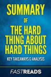 img - for Summary of The Hard Thing About Hard Things: Includes Key Takeaways & Analysis book / textbook / text book