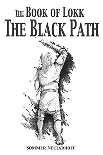 The Book of Lokk: The Black Path (Volume 10)