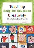 Teaching Religious Education Creatively, , 0415742587