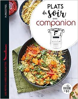 Amazon Fr Plats Du Soir Avec Companion Vincent Amiel