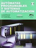 img - for Automatas programables y sistemas de automatizacion / PLC and Automation Systems (Spanish Edition) book / textbook / text book