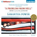 A Problem From Hell: America and the Age of Genocide Audiobook by Samantha Power Narrated by Joyce Bean