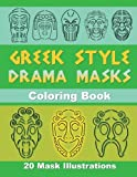 Greek Style Drama Masks%3A Coloring Book...