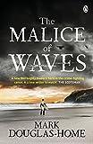 """The Malice of Waves (The Sea Detective)"" av Mark Douglas-Home"