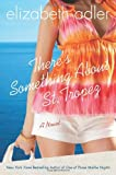 img - for There`s Something About St Tropez [HC,2009] book / textbook / text book