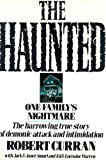 The Haunted, Robert Curran and Jack Smurl, 0312014406