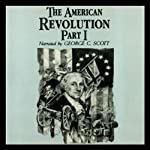 The American Revolution, Part 1 | George H. Smith