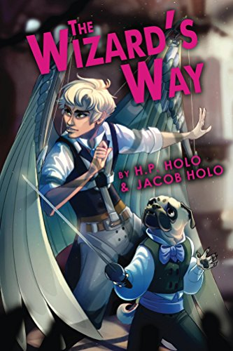 The Wizard's Way (The Wizard's Quartet Book 1) by [Holo, H.P., Holo, Jacob]