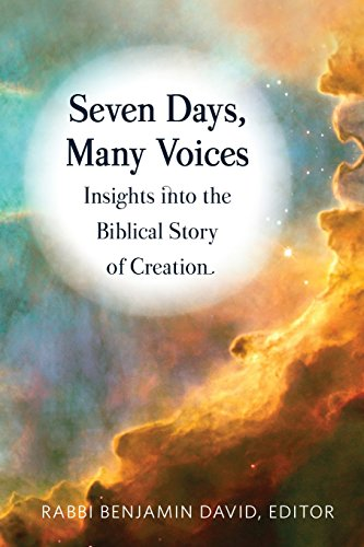 Seven Days, Many Voices: Insights into the Biblical Story of -