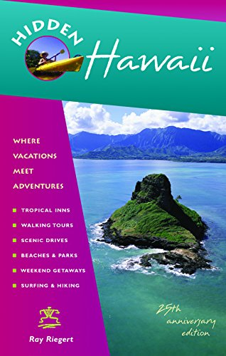 - Hidden Hawaii: Including Oahu, Maui, Kauai, Lanai, Molokai, and the Big Island