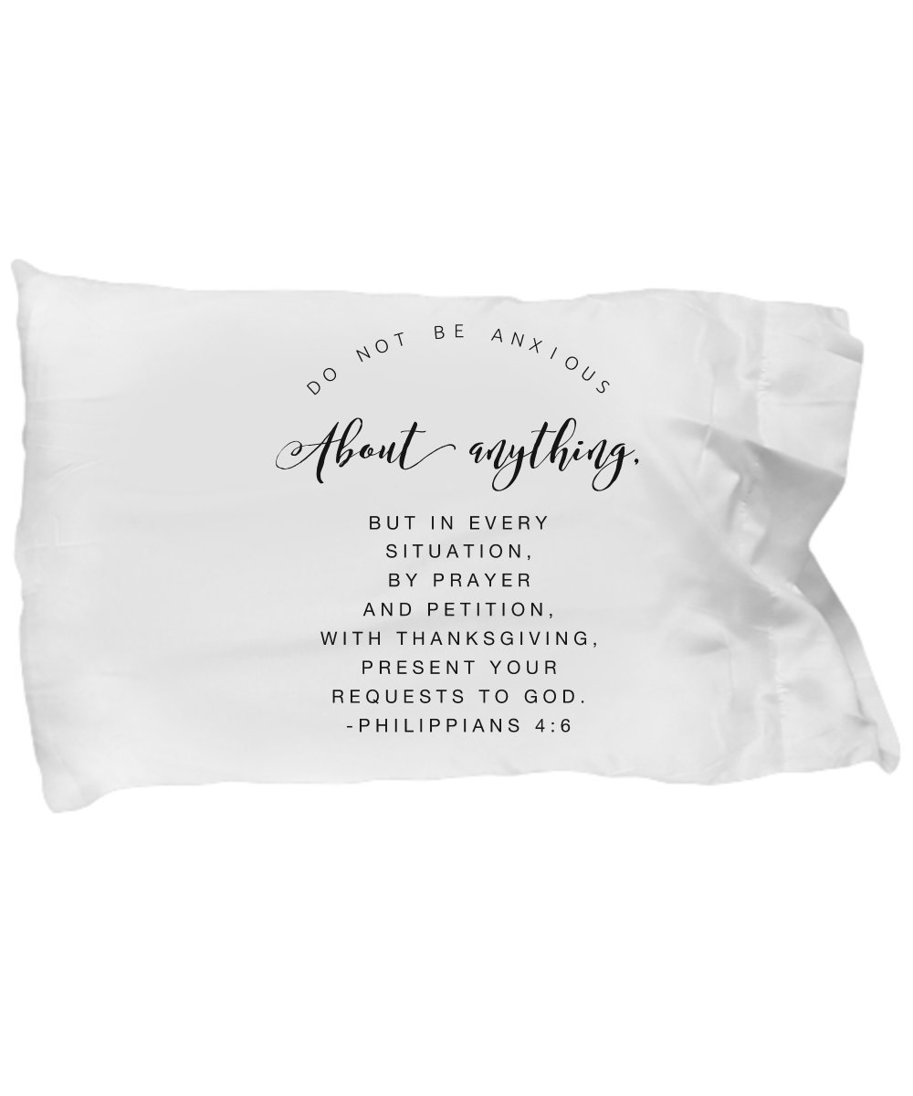 """Bible Verse Pillow – Philippians 4 6 Pillow Case: ''Do Not Be Anxious About Anything, But In Every Situation...""""; Christian Pillowcase; Inspirational Gift No. 3"""