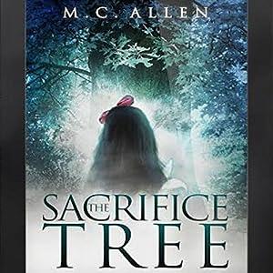 The Sacrifice Tree Audiobook
