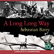 A Long Long Way | Sebastian Barry