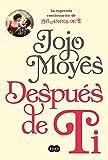 Después de ti (After You: A Novel) (Spanish Edition)