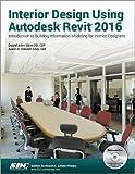 Interior Design Using Autodesk Revit 2016
