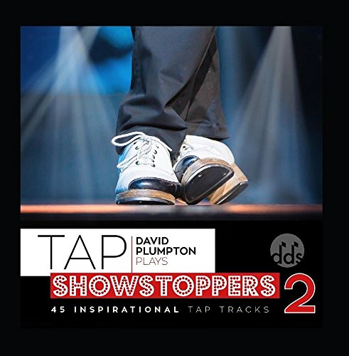 Tap Showstoppers 2: Inspirational Tap Class Music