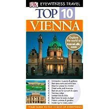VIENNA (DK EYEWITNESS TOP 10 TRAVEL GUIDE)
