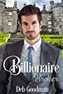 The Billionaire Broker: A Clean Romance (The Billionaires of Gramercy Book 2)