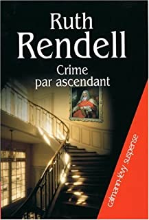Crime par ascendant, Rendell, Ruth