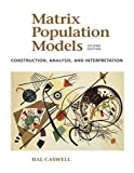 Matrix Population Models 2nd Edition