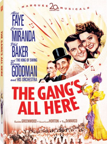 The Gang's All Here Alice Faye Carmen Miranda Phil Baker Benny Goodman