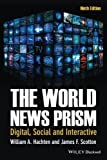 img - for The World News Prism: Digital, Social and Interactive book / textbook / text book